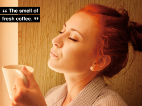 The smell of fresh coffee.