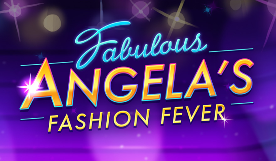 Fabulous – Angela's Fashion Fever Walkthrough