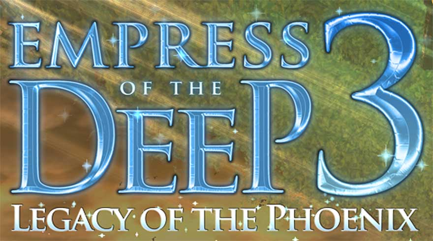 Empress of the Deep 3 – Legacy of the Phoenix QuickStart Guide
