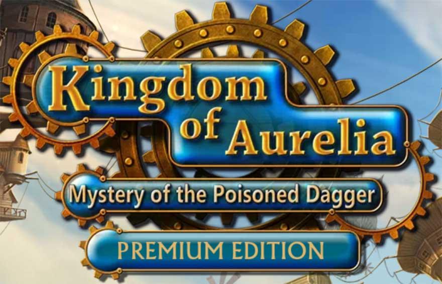 Kingdom of Aurelia – Mystery of the Poisoned Dagger Walkthrough