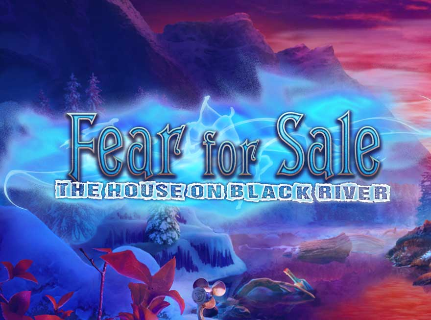 Confront Fear Itself in Fear for Sale – The House on Black River