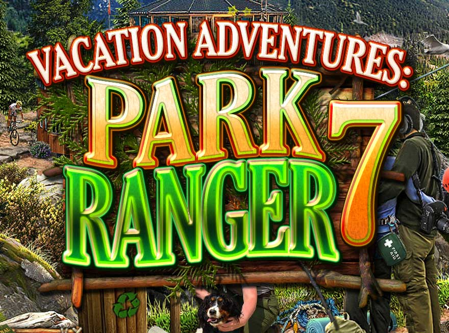 Kick Back and Relax with Vacation Adventures – Park Ranger 7