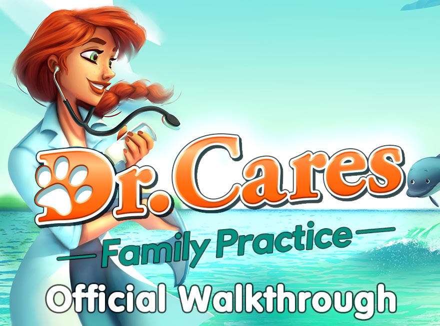 Dr. Cares – Family Practice Official Walkthrough