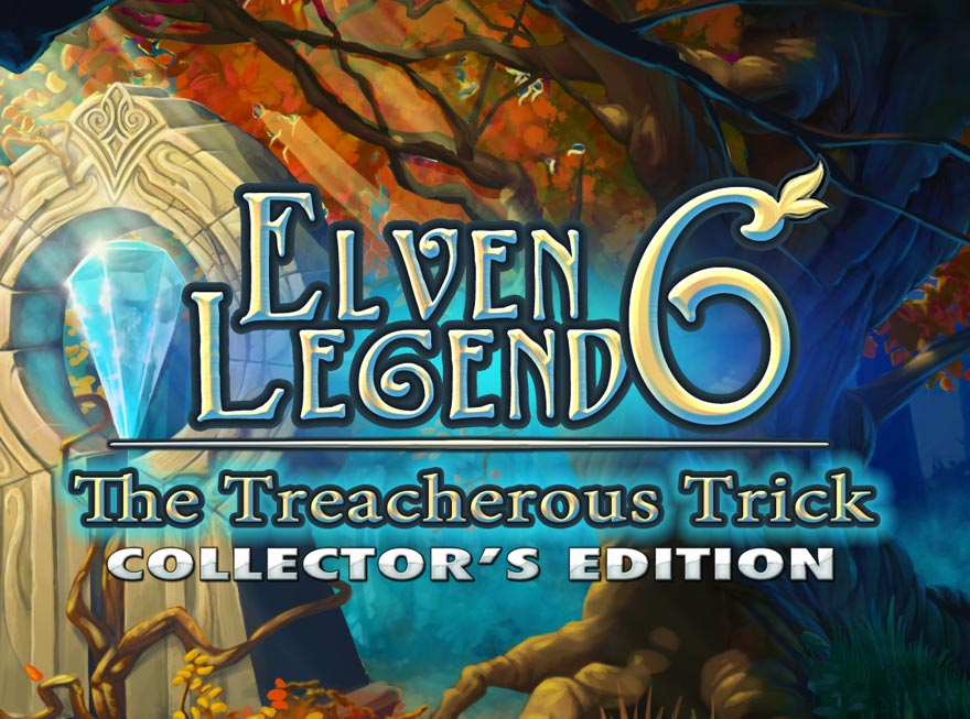 Celebrate Thanksgiving with Elven Legend 6 – The Treacherous Trick Collector's Edition