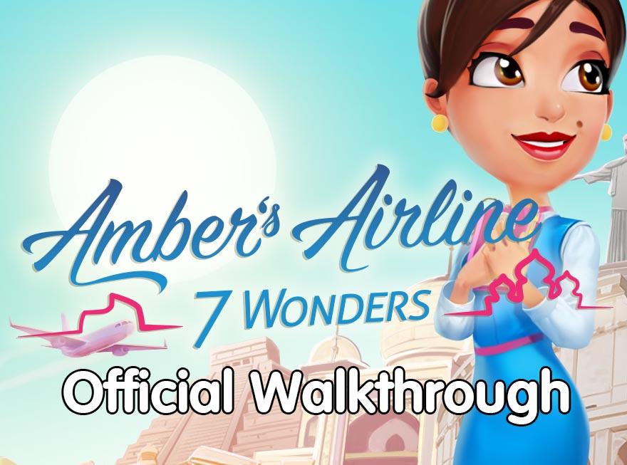 Amber's Airline – 7 Wonders Official Walkthrough