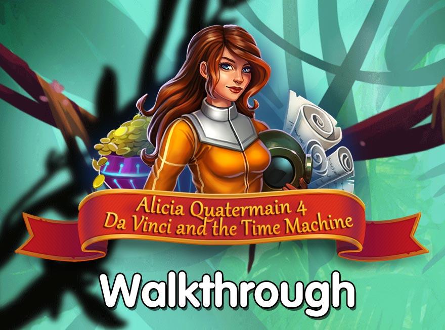 Alicia Quatermain 4 – Da Vinci and the Time Machine Walkthrough