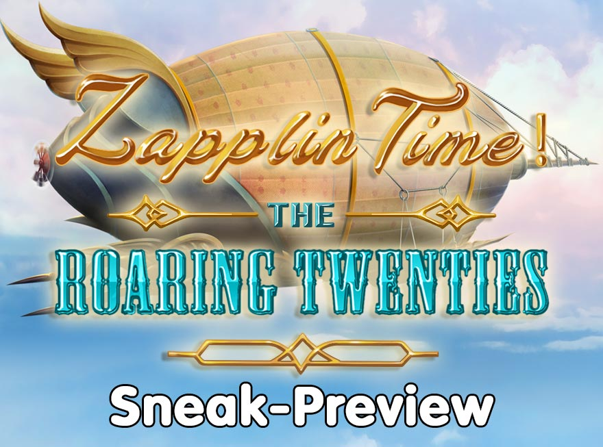GameHouse Sneak-Preview: Introducing Zapplin Time! The Roaring Twenties