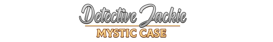 Detective Jackie - Mystic Case Collector's Edition