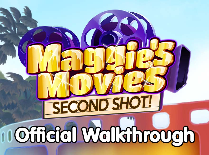 Maggie's Movies – Second Shot Official Walkthrough