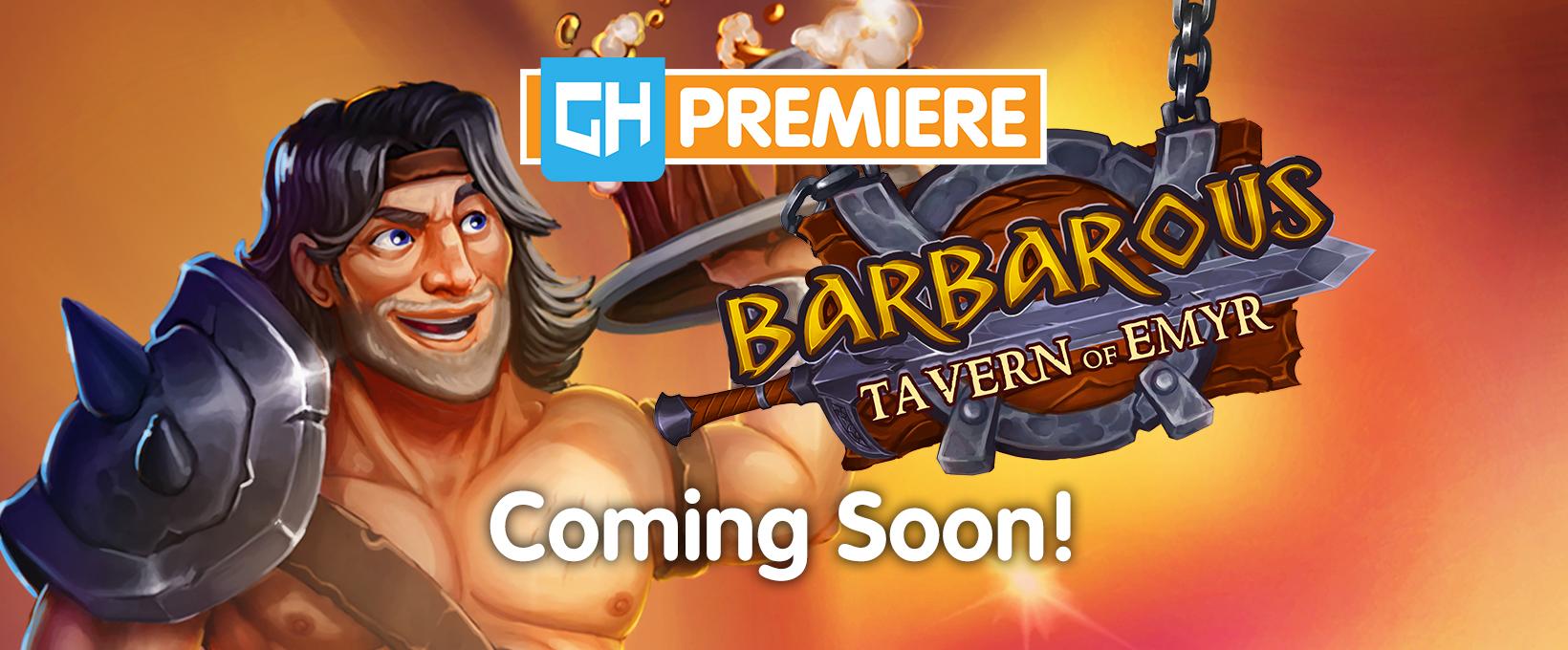 Barbarous - Tavern of Emyr - GameHouse Premiere