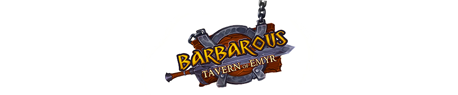 Barbarous - Tavern of Emyr - GameHouse Exclusive