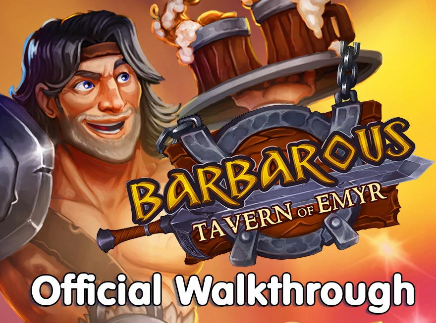 Barbarous – Tavern of Emyr Official Walkthrough