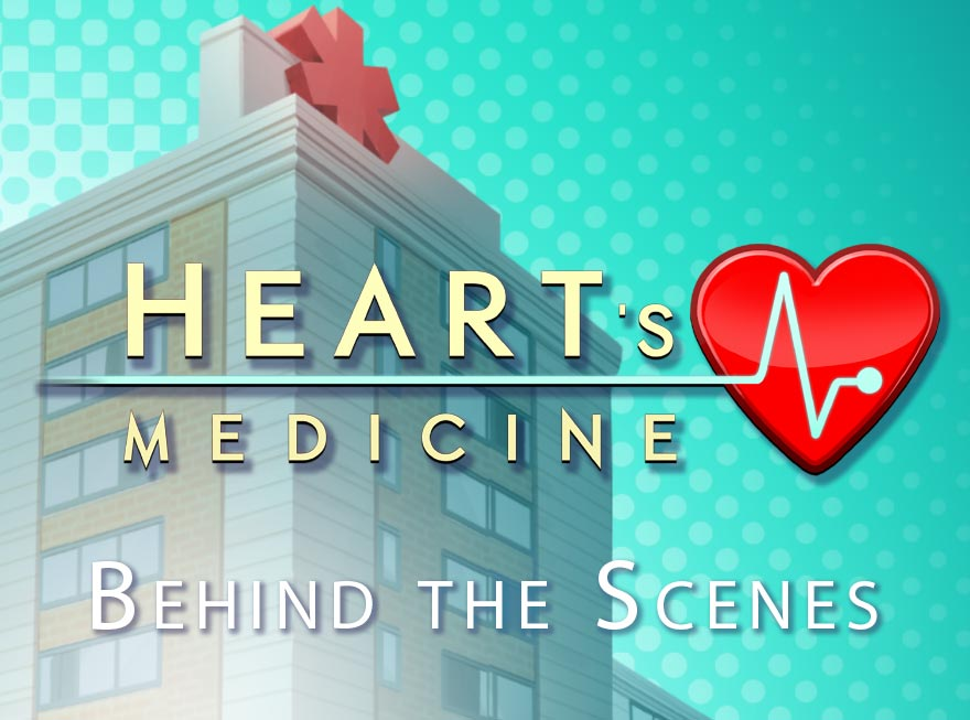 Heart's Medicine – Behind the Scenes with GameHouse
