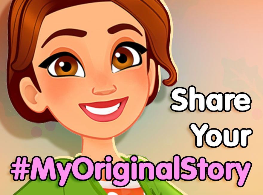 Share Your Story with Us Using #MyOriginalStory!