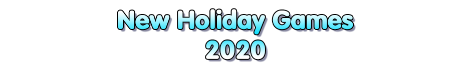 New Holiday Games 2020